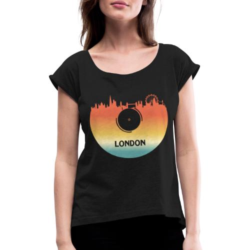London Skyline Vinyl Schallplatte London Souvenir - Frauen T-Shirt mit gerollten Ärmeln