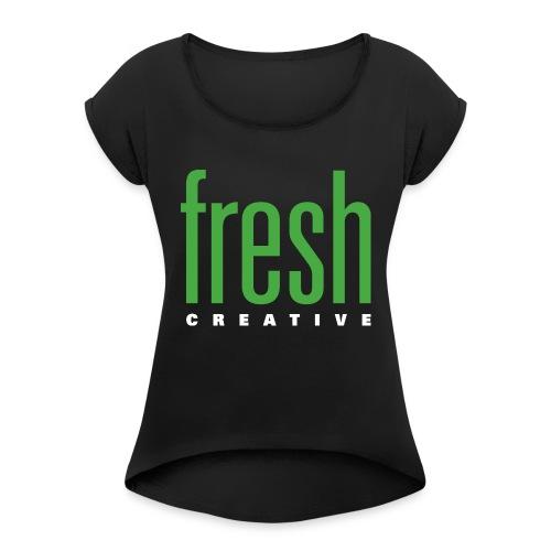 Fresh - Frauen T-Shirt mit gerollten Ärmeln