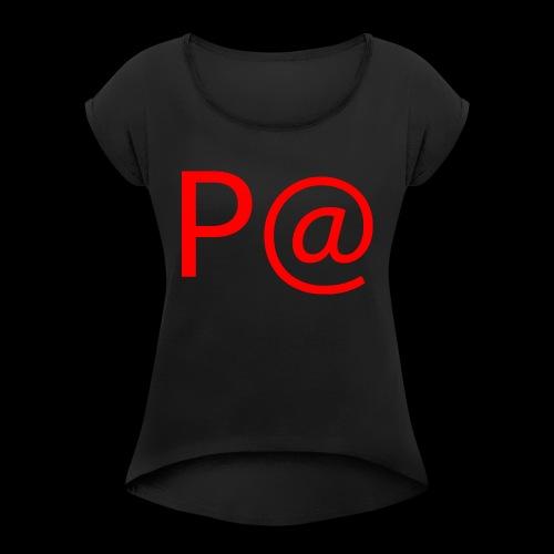 P@ rot - Frauen T-Shirt mit gerollten Ärmeln