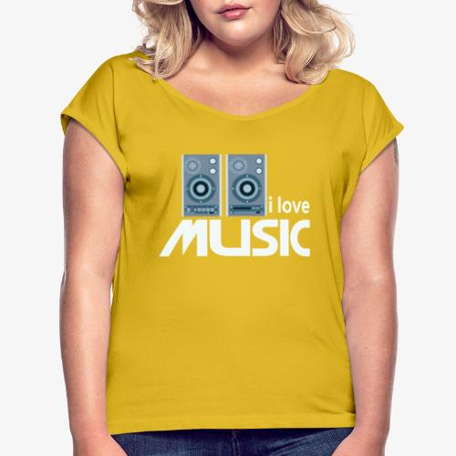 Amo la música 02 - Camiseta con manga enrollada mujer