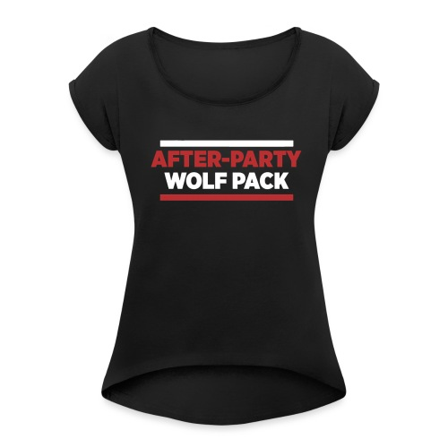 OFFICIAL AFTER-PARTY WOLFPACK MERCH - Women's T-Shirt with rolled up sleeves