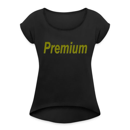 Premium - Women's T-Shirt with rolled up sleeves