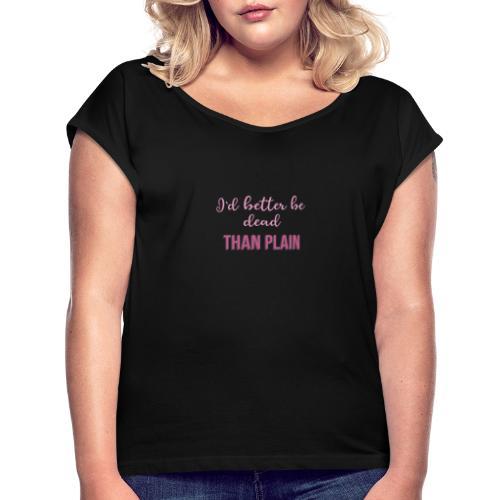 logo pink - Camiseta con manga enrollada mujer