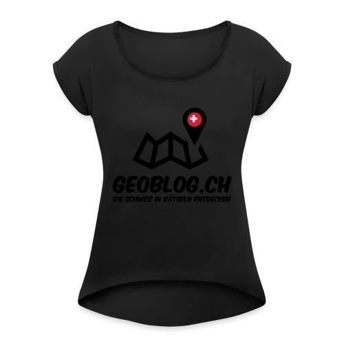 Logo+Schriftzug-hoch - Frauen T-Shirt mit gerollten Ärmeln