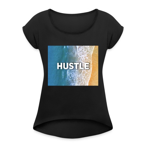 hustler - Women's T-Shirt with rolled up sleeves