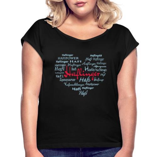 Haflingerherz - Frauen T-Shirt mit gerollten Ärmeln