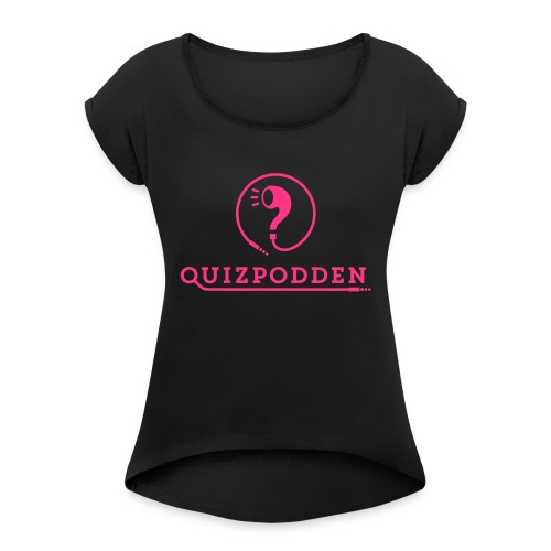 Quizpodden 6S skal - T-shirt med upprullade ärmar dam