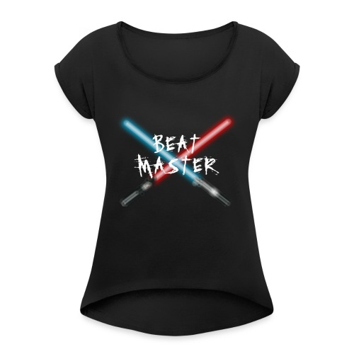Beat Master - The Beat Saber Tournament UK - Women's T-Shirt with rolled up sleeves