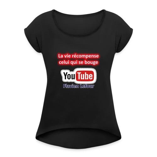 MOTIVATION et MINDSET - T-shirt à manches retroussées Femme