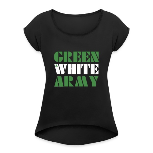 GREEN & WHITE ARMY - Women's T-Shirt with rolled up sleeves