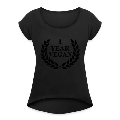 1_year - Women's T-Shirt with rolled up sleeves