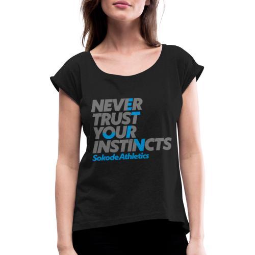 neverTrustSokode - T-shirt med upprullade ärmar dam