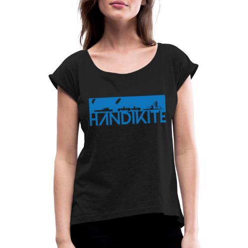 Handikite - T-shirt à manches retroussées Femme