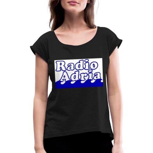 RadioAdria Logo - Frauen T-Shirt mit gerollten Ärmeln