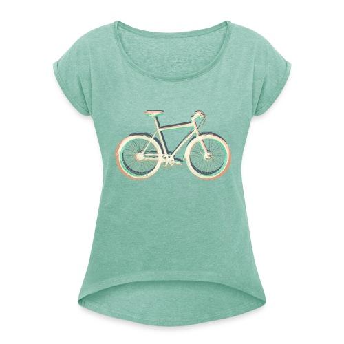 Fahrrad Bike Outdoor Fun Radsport Radtour Freiheit - Women's T-Shirt with rolled up sleeves