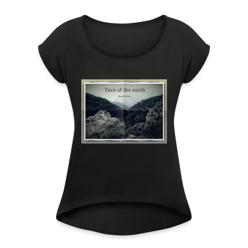 face of the earth - Vrouwen T-shirt met opgerolde mouwen