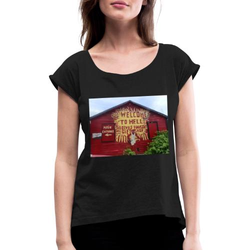Welcome to hell - Women's T-Shirt with rolled up sleeves