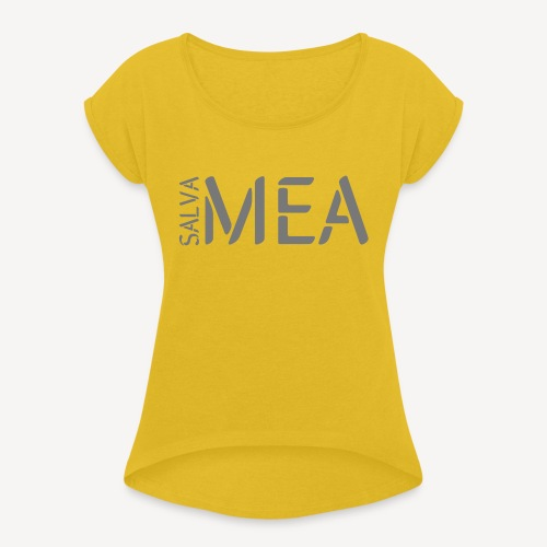 SALVA MEA - Women's T-Shirt with rolled up sleeves