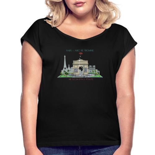 Fanatstic Buildings III - Arc de Triomphe - Frauen T-Shirt mit gerollten Ärmeln