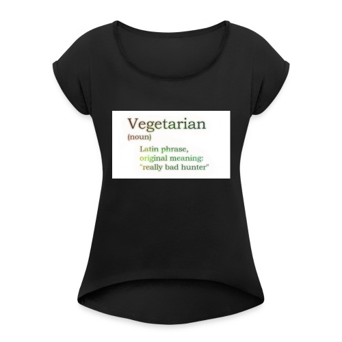 funny-vegetarian - Women's T-Shirt with rolled up sleeves