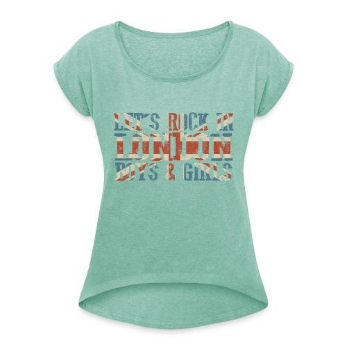 LET'S ROCK IN LONDON - Maglietta da donna con risvolti