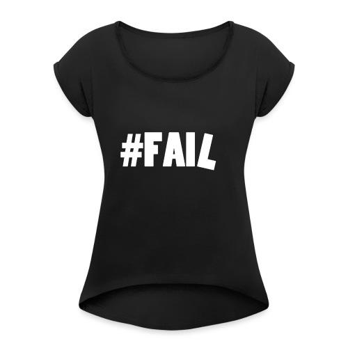 FAIL / White - T-shirt à manches retroussées Femme