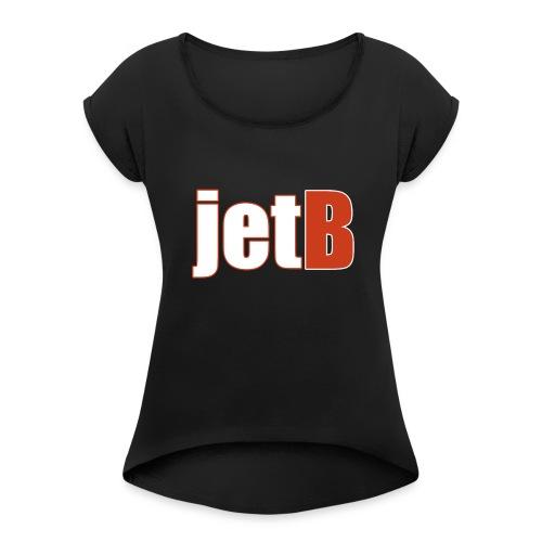JETB MOK - Vrouwen T-shirt met opgerolde mouwen