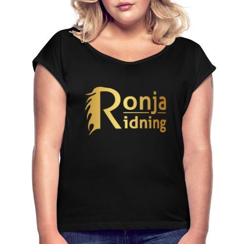Ronja Ridning - Dame T-shirt med rulleærmer