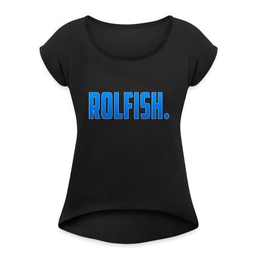 ROLFISH. T-Shirt - Vrouwen T-shirt met opgerolde mouwen