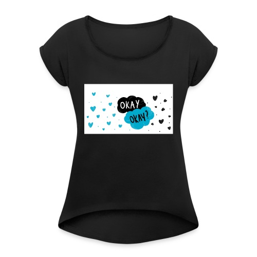 the fault in us - Women's T-Shirt with rolled up sleeves