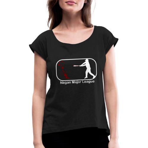 Negan Major League - Frauen T-Shirt mit gerollten Ärmeln