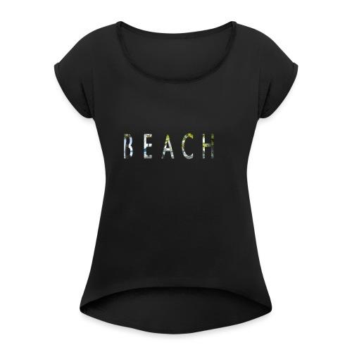 beach - Camiseta con manga enrollada mujer
