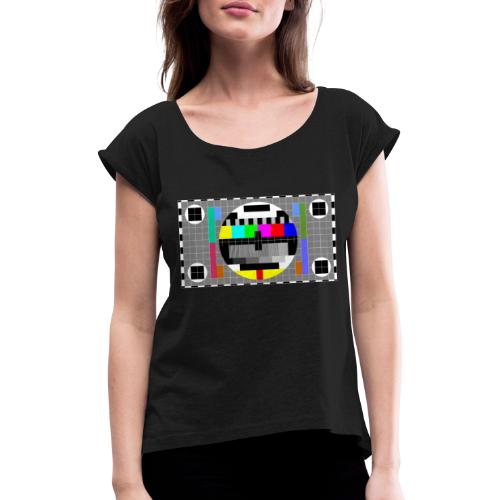 TV Test Screen - Women's T-Shirt with rolled up sleeves