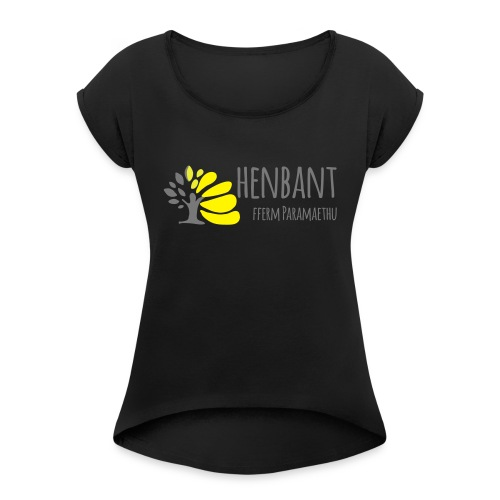 henbant logo - Women's T-Shirt with rolled up sleeves