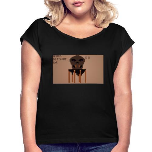 MORTIS DG - Frauen T-Shirt mit gerollten Ärmeln