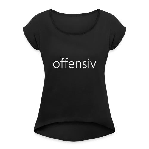 offensiv t-shirt (børn) - Dame T-shirt med rulleærmer