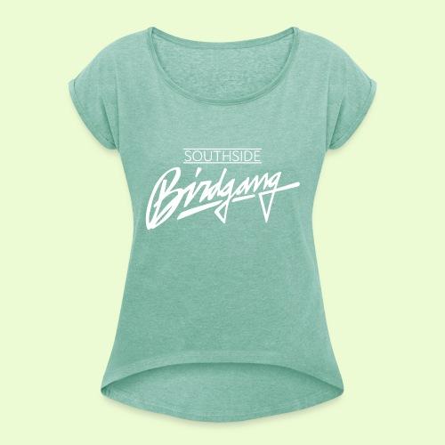 BIRDGANG - Naisten T-paita, jossa rullatut hihat