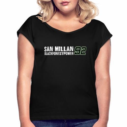 San Millan Blackforestpower 92 - Frauen T-Shirt mit gerollten Ärmeln
