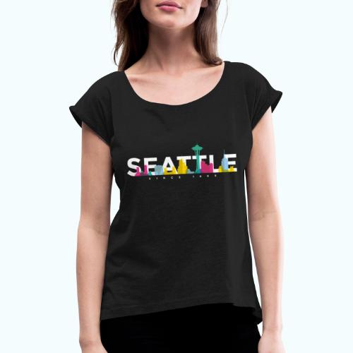 Seattle - Women's T-Shirt with rolled up sleeves