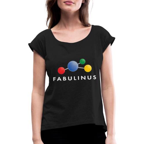 114346920 146279566 Fabulinus wit - Vrouwen T-shirt met opgerolde mouwen
