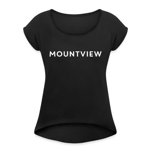 Mountview - Women's T-Shirt with rolled up sleeves
