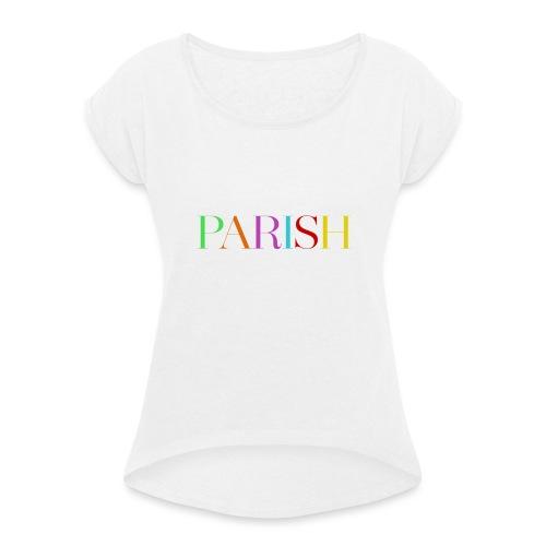 Jessica Parish Color-Schriftzug white - Frauen T-Shirt mit gerollten Ärmeln