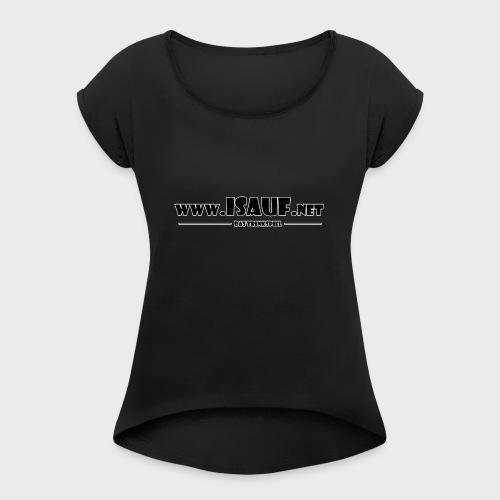 iSauf Logo 3 - Frauen T-Shirt mit gerollten Ärmeln