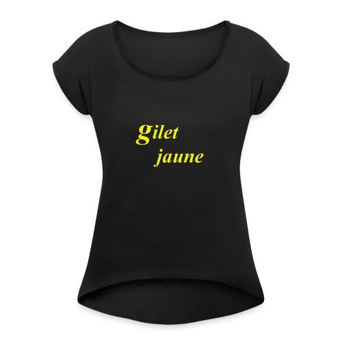 giletjaune - T-shirt à manches retroussées Femme