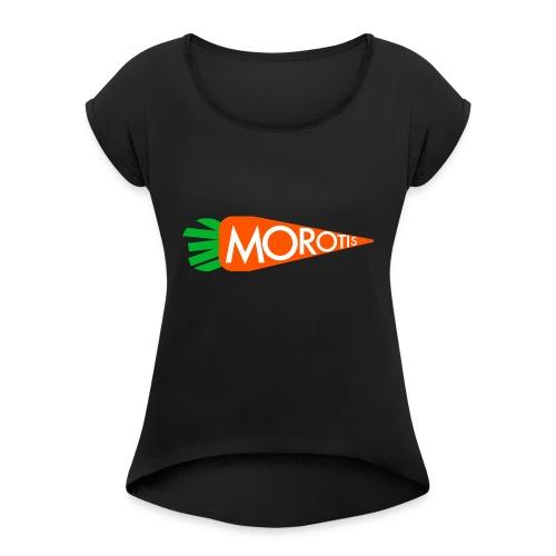 Morotis-moroten - T-shirt med upprullade ärmar dam