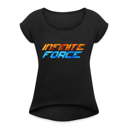 t-shirt de la team Infinite Force - T-shirt à manches retroussées Femme