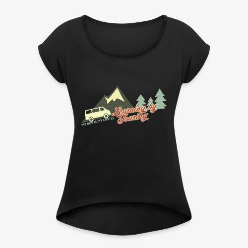 Learning by Touring - Frauen T-Shirt mit gerollten Ärmeln