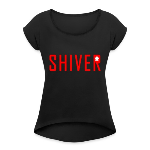 Shiver Logo - Women's T-Shirt with rolled up sleeves