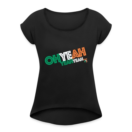 BazzlarOhYeah - Women's T-Shirt with rolled up sleeves