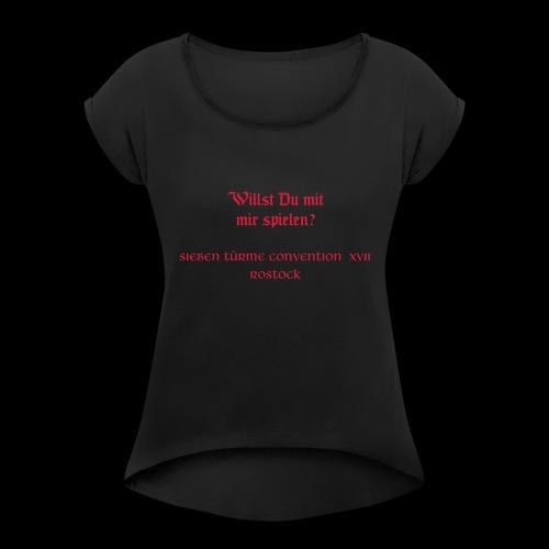 Siebentürme Convention XVII - Frauen T-Shirt mit gerollten Ärmeln